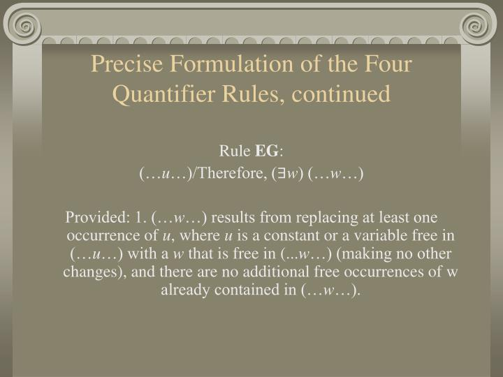 Precise Formulation of the Four Quantifier Rules, continued