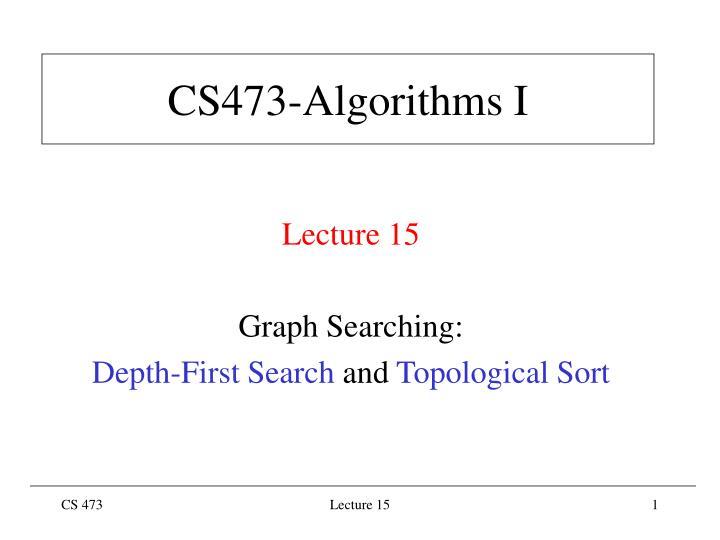 Cs473 algorithms i