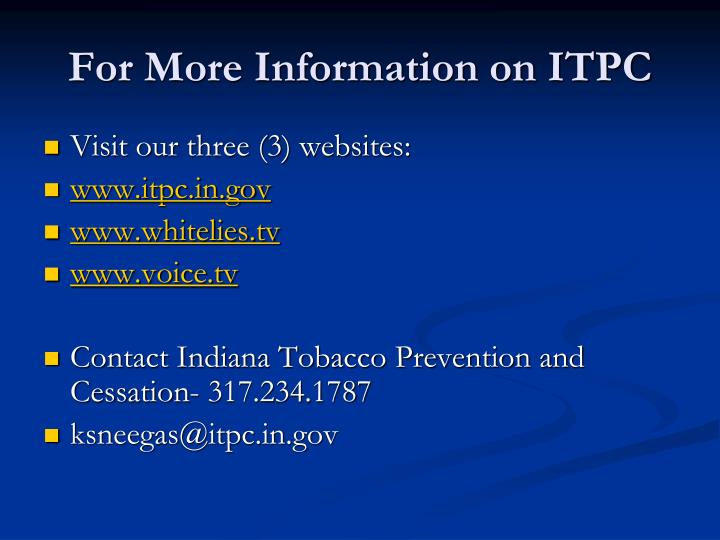 For More Information on ITPC