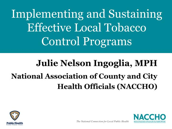 Implementing and Sustaining Effective Local Tobacco Control Programs