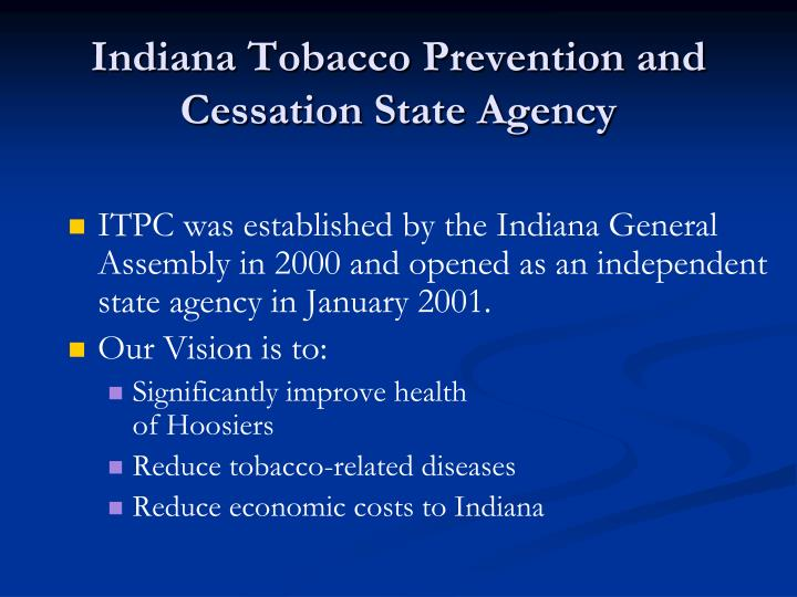 Indiana Tobacco Prevention and Cessation State Agency