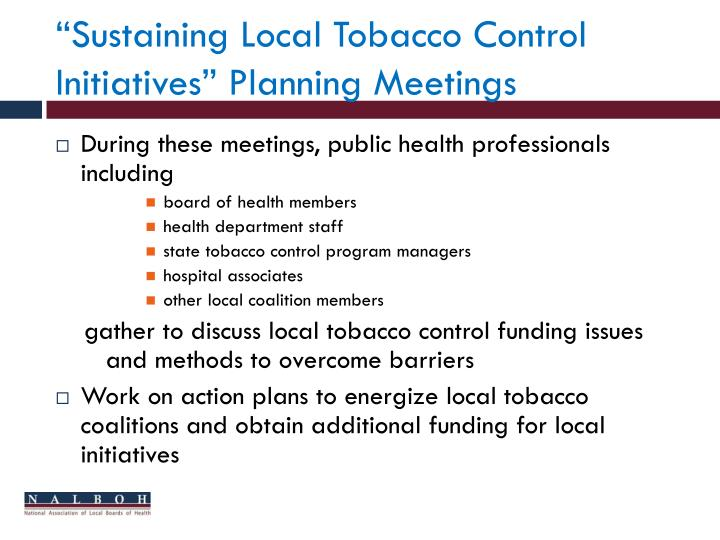 """Sustaining Local Tobacco Control Initiatives"" Planning Meetings"