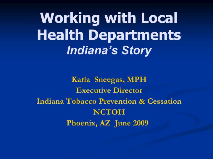 Working with Local Health Departments