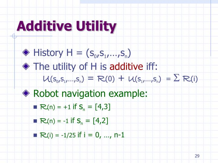Additive Utility