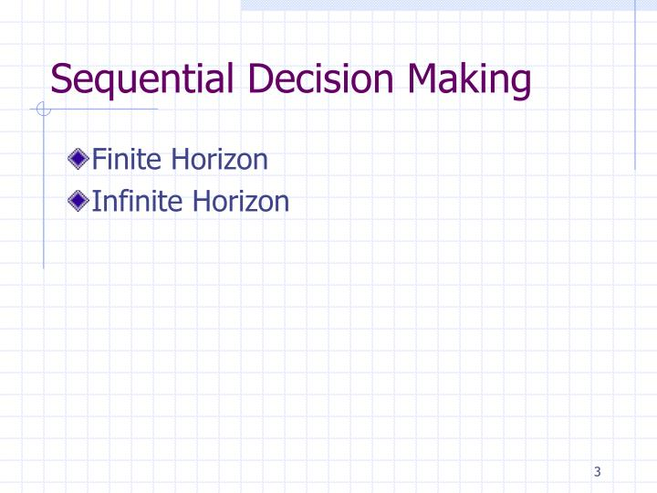 Sequential decision making