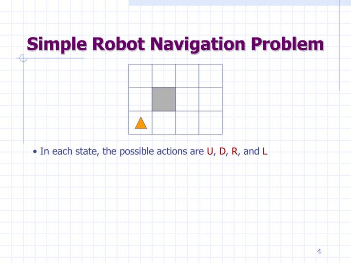 Simple Robot Navigation Problem