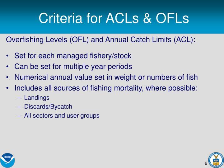 Criteria for ACLs & OFLs