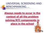 universal screening and benchmarking