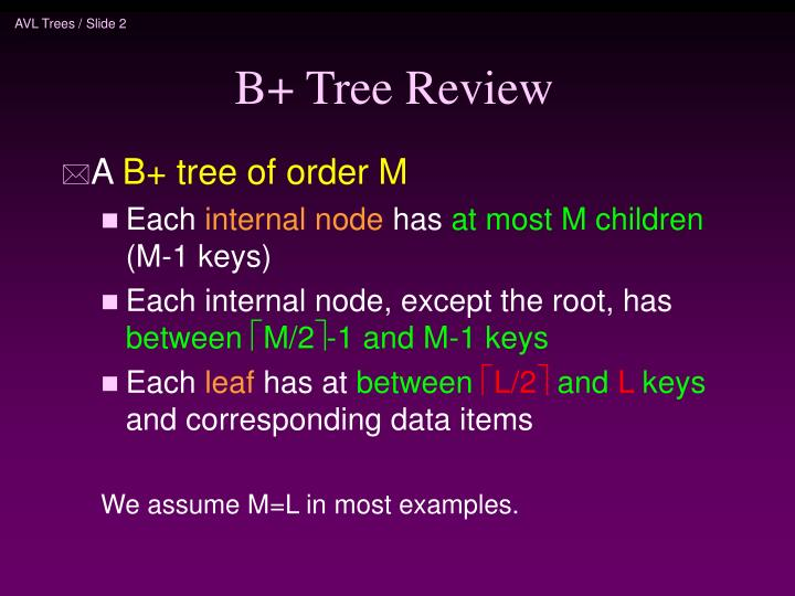 B tree review