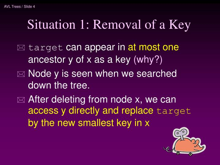 Situation 1: Removal of a Key