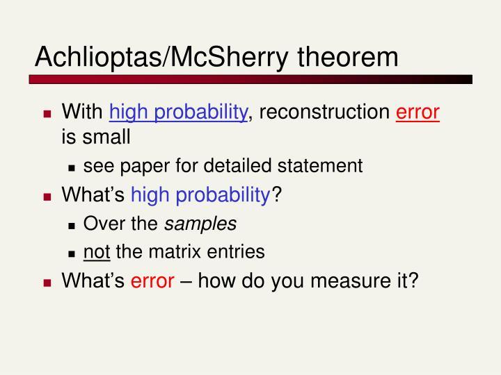 Achlioptas/McSherry theorem