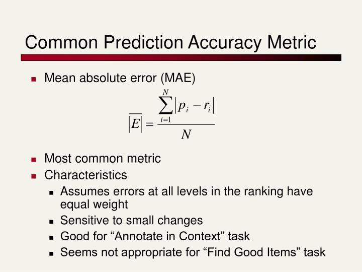 Common Prediction Accuracy Metric