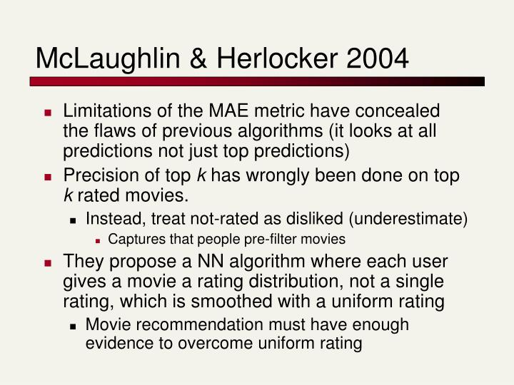 McLaughlin & Herlocker 2004