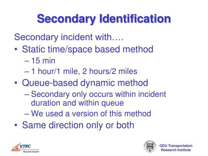 Secondary Identification
