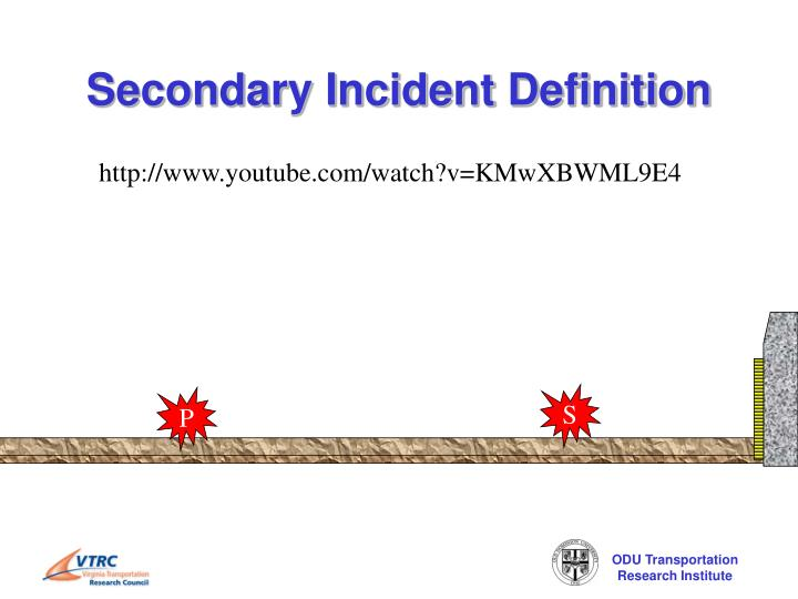 Secondary Incident Definition