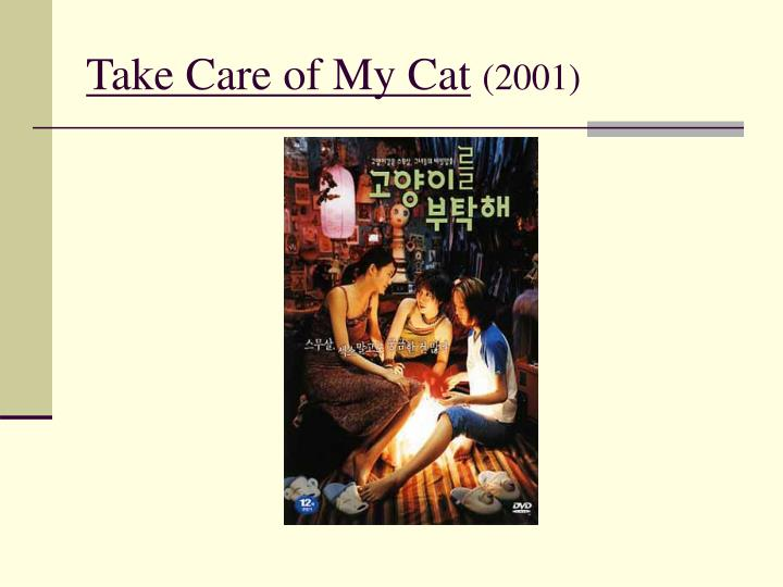 take care of my cat 2001 n.