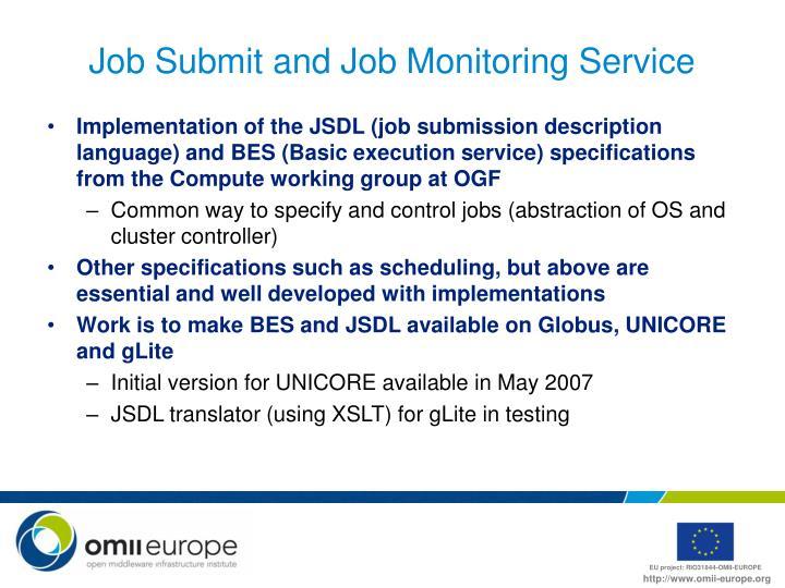 Job Submit and Job Monitoring Service