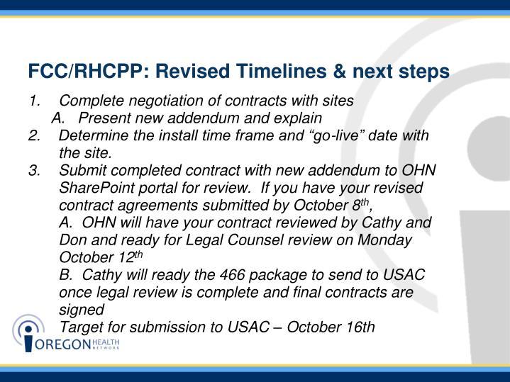 FCC/RHCPP: Revised Timelines & next steps