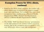 exemption process for hna clients continued