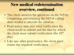 new medical redetermination overview continued1