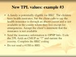 new tpl values example 3
