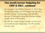 one month income budgeting for ohp hkc continued