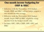 one month income budgeting for ohp hkc1