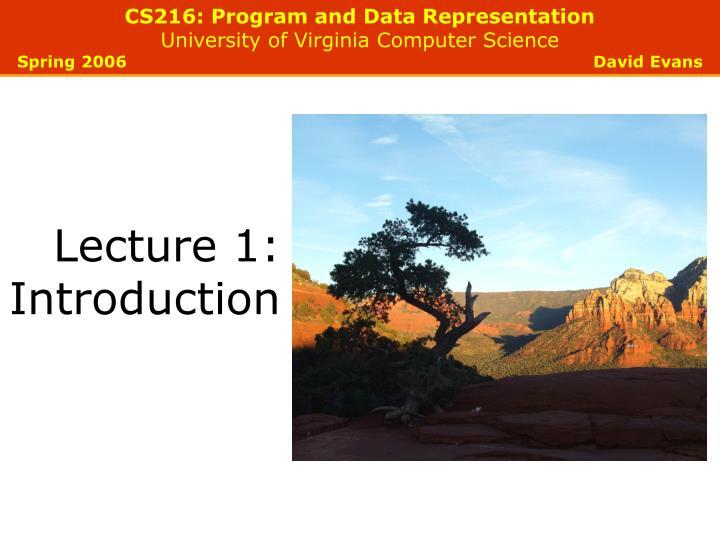 CS216: Program and Data Representation