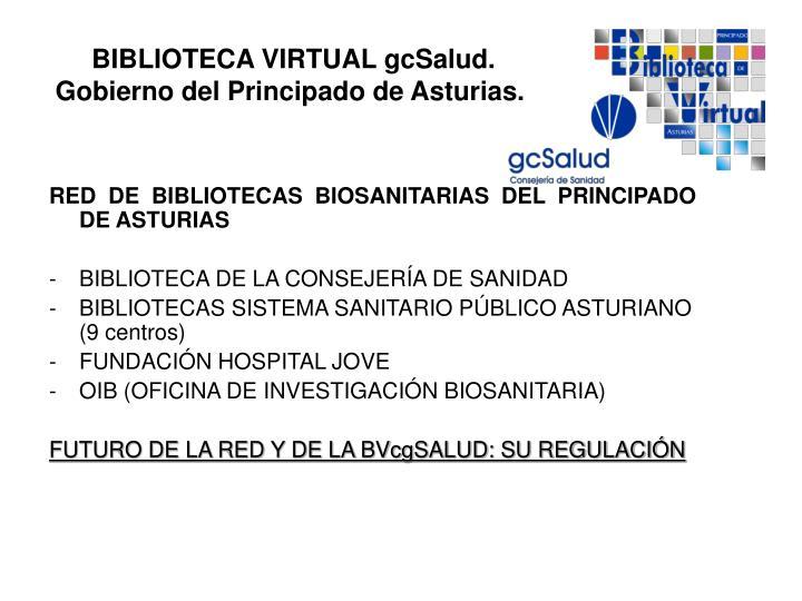 RED DE BIBLIOTECAS BIOSANITARIAS DEL PRINCIPADO DE ASTURIAS