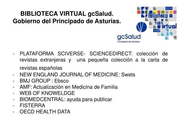 PLATAFORMA SCIVERSE- SCIENCEDIRECT: colección de revistas extranjeras y  una pequeña colección a la carta de revistas españolas