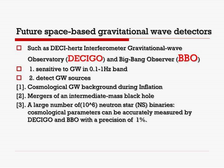 Future space-based gravitational wave detectors