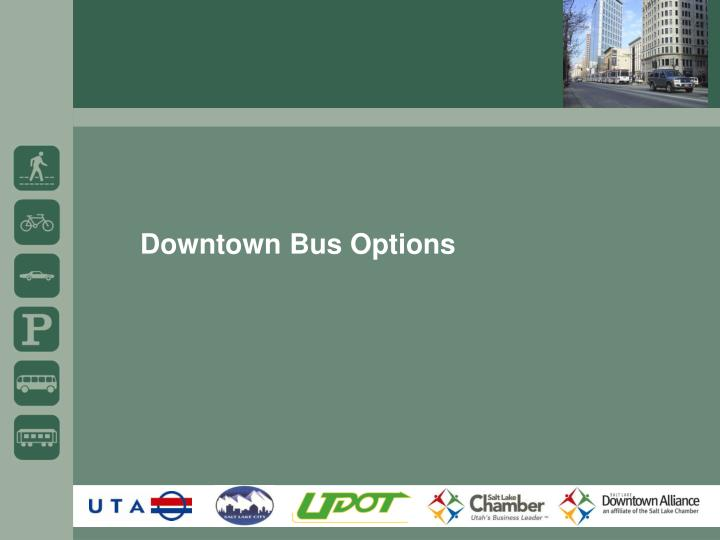 Downtown Bus Options