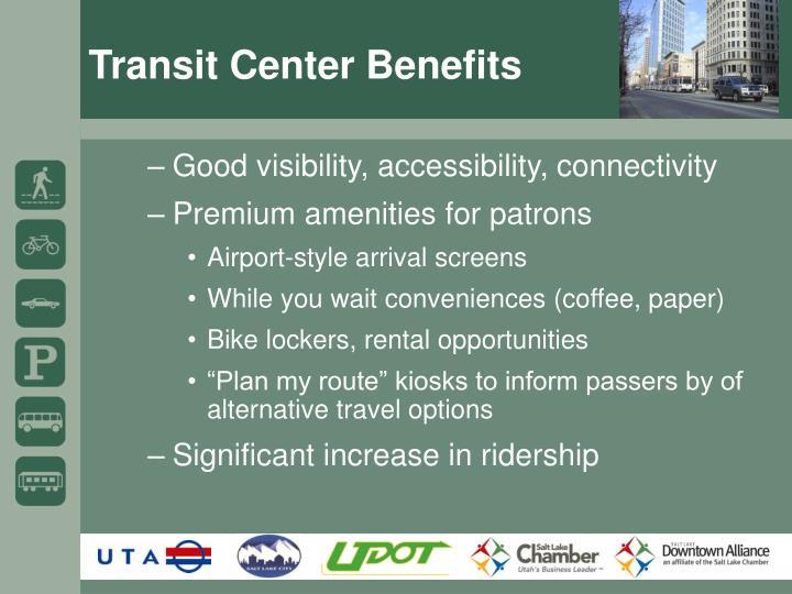 Transit Center Benefits