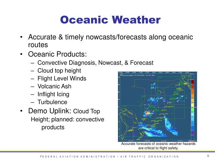 Accurate forecasts of oceanic weather hazards