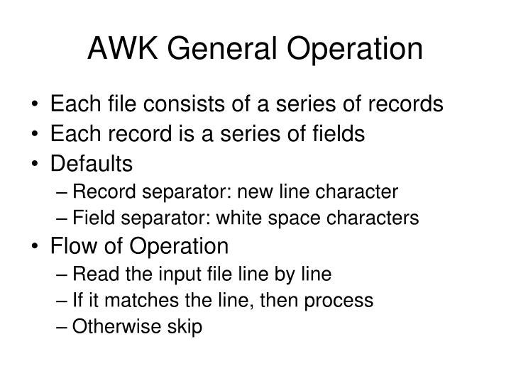 AWK General Operation