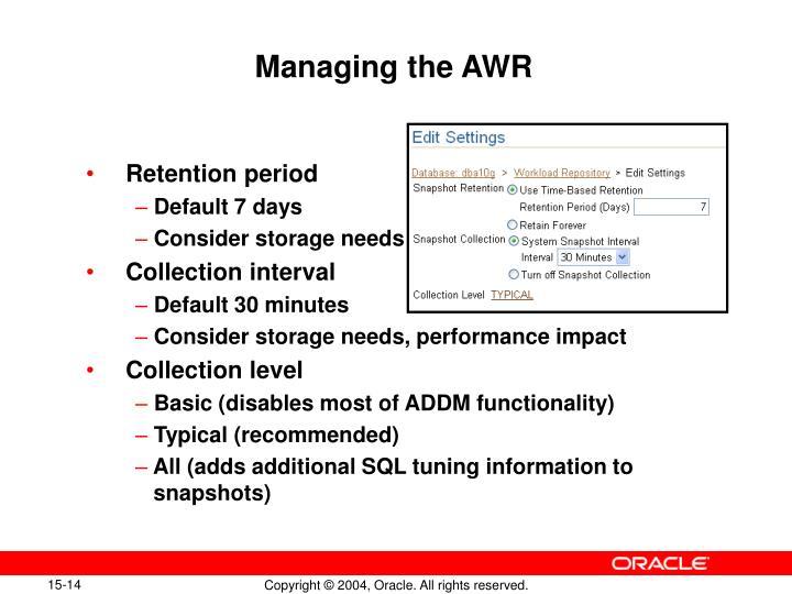 Managing the AWR