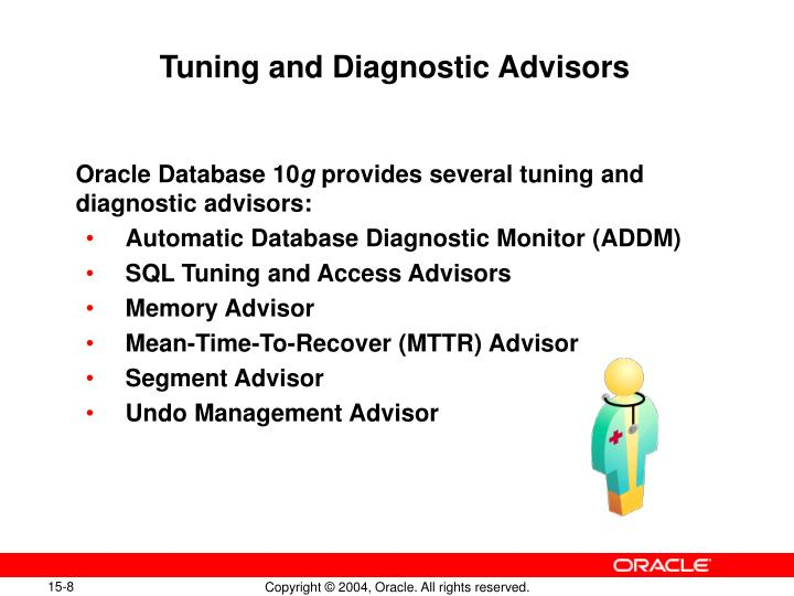 Tuning and Diagnostic Advisors