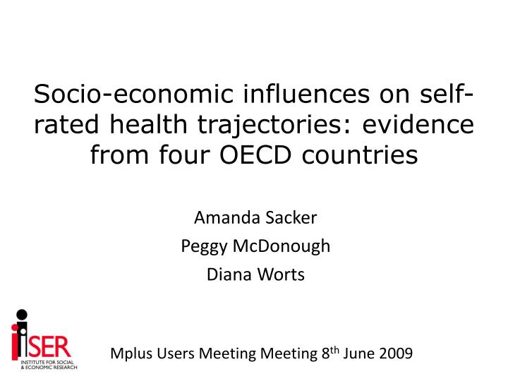 Socio economic influences on self rated health trajectories evidence from four oecd countries