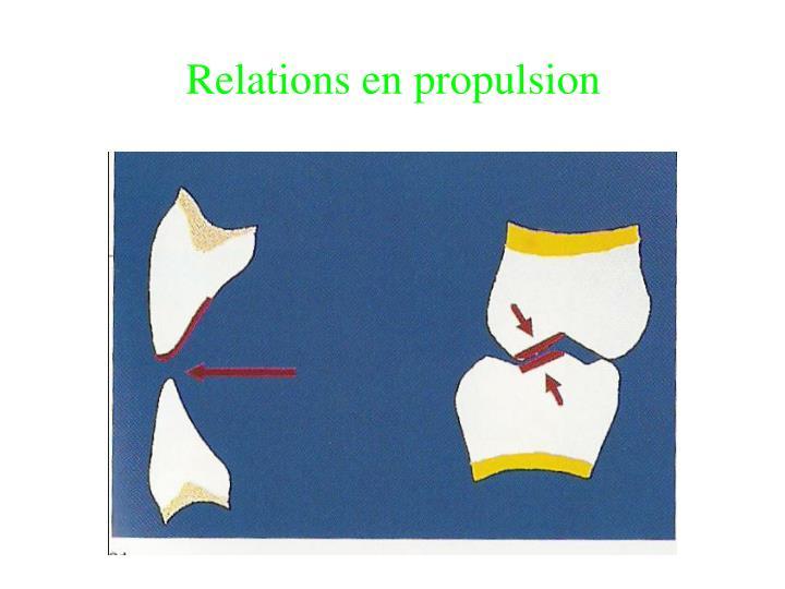 Relations en propulsion