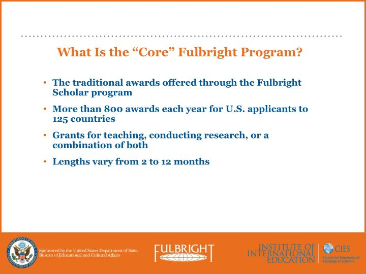 """What Is the """"Core"""" Fulbright Program?"""