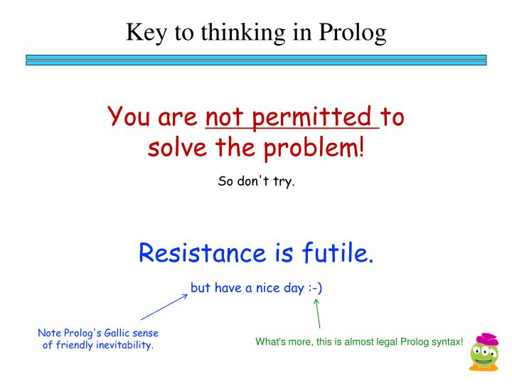 Key to thinking in Prolog