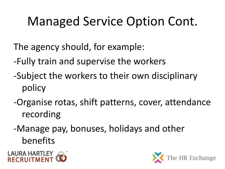 Managed Service Option Cont.
