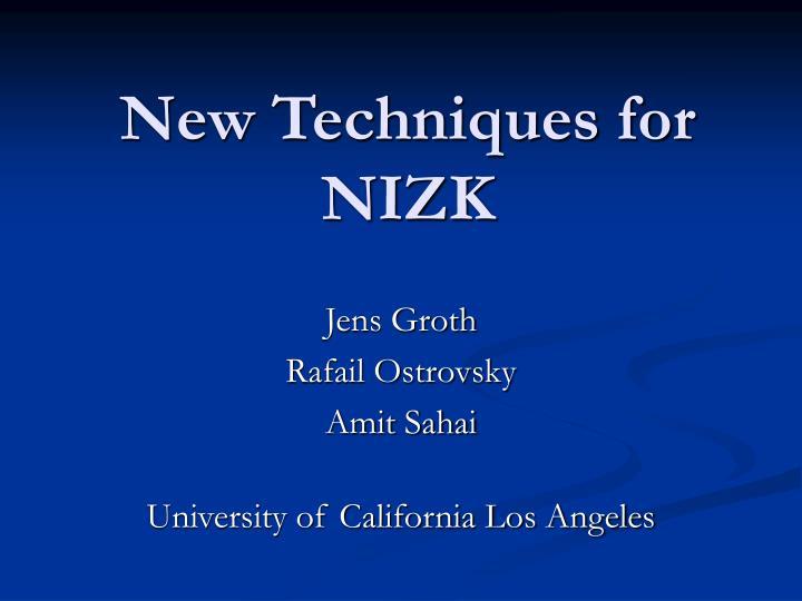 new techniques for nizk n.