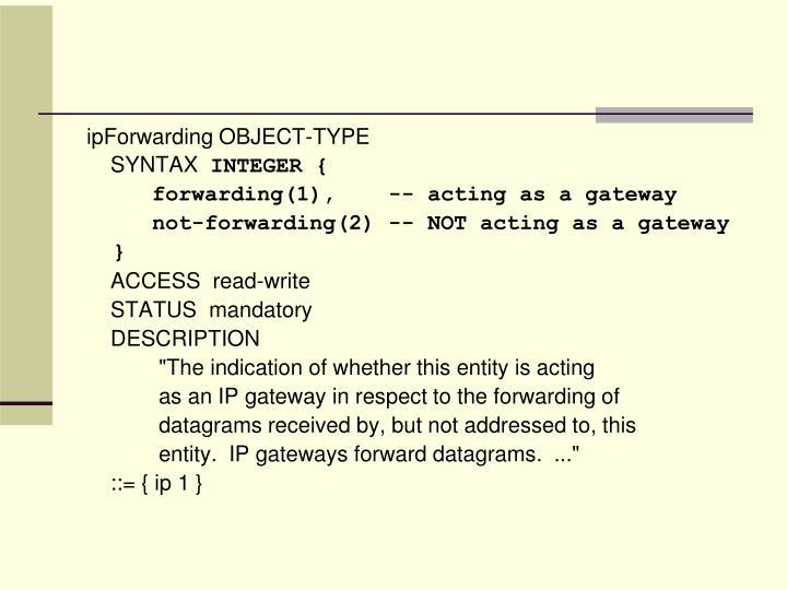 ipForwarding OBJECT-TYPE