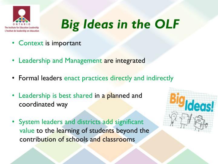 Big Ideas in the OLF
