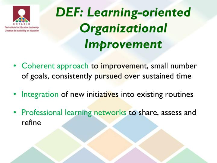 DEF: Learning-oriented Organizational Improvement
