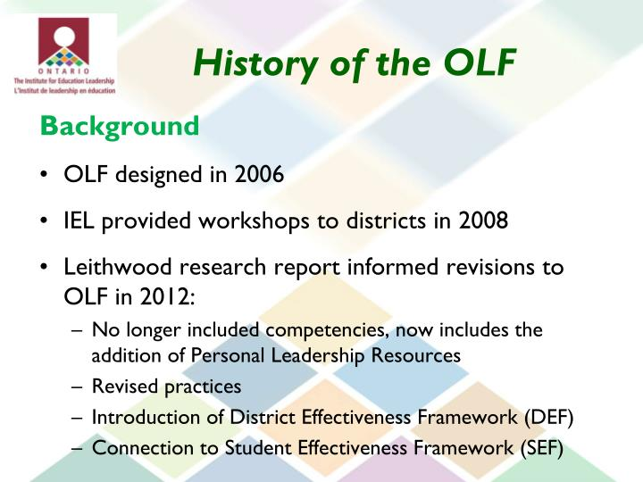 History of the OLF