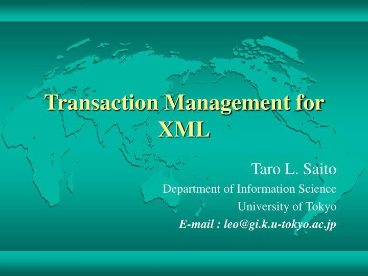 transaction management for xml