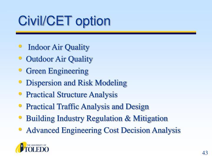 Civil/CET option