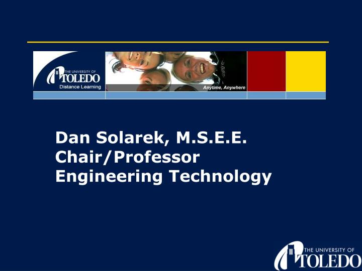 Dan Solarek, M.S.E.E.